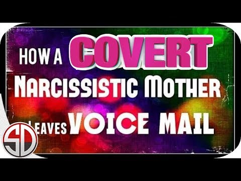 How a COVERT Narcissistic Mom Leaves Voice Mail