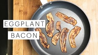 Vegan Eggplant Bacon (raw Vs. Fried Vs. Baked) | The Edgy Veg