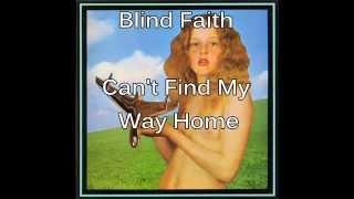 Baixar Blind Faith - Can't Find My Way Home - 1969