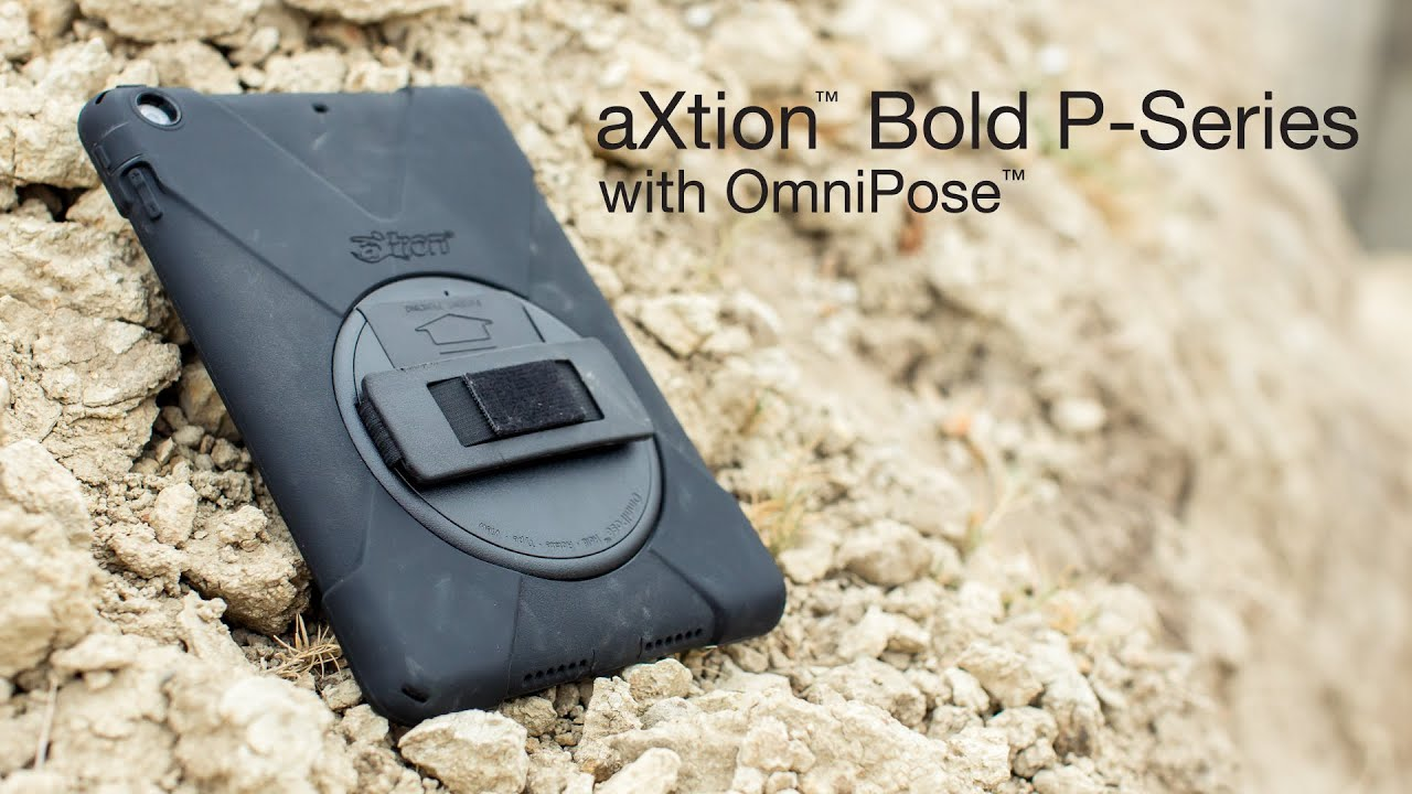 Axtion Bold P Series With Omnipose The Best Rugged Ipad Case W A Rotating Hand Strap 4 Way Stand
