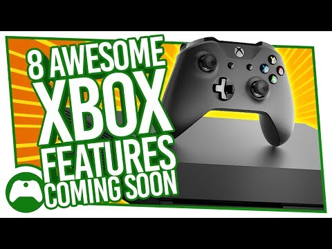 8 Awesome New Xbox Features Coming Soon To Xbox One