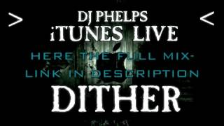 iTunes LIVE: Dither (Episode #54)