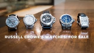 russell crowe on the stories behind his watches and why hes selling them