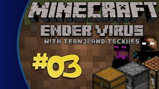 Minecraft: Ender Virus with Teanji & Teckiies [Episode 3: The Scumbasher]