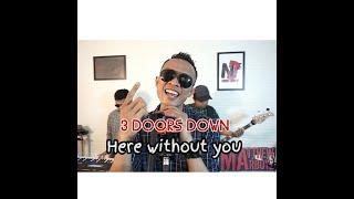 Here without you 3 doors Down (cover) by Matthew Marboyz feat Rendi Raffasya