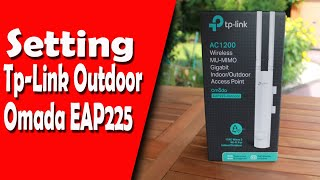 Setting Tp-Link Outdoor Omada EAP225