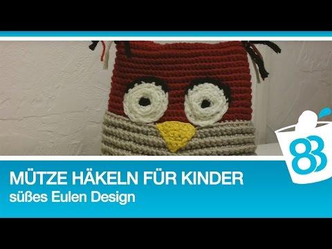 Mütze Häkeln Für Kinder Im Süßen Eulen Design Teil 1 Youtube