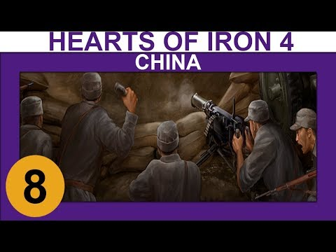 Hearts of Iron 4: Waking the Tiger - China - Ep 8