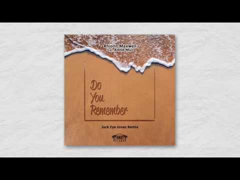 Do You Remember - Rhionn Maxwell (Original Mix)