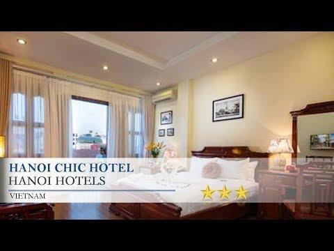 Hanoi Chic Hotel - HanoiHotels,  Vietnam