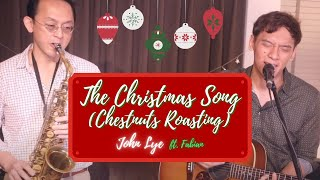 The Christmas Song (Chestnuts Roasting) by John Lye ft Fabian