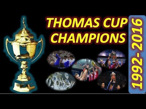 Thomas Cup CHAMPIONS 1992 to 2016