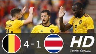 Belgium vs Costa Rica 4-1 -All Goals & Extended Highlights - Friendly 11/06/2018 HD