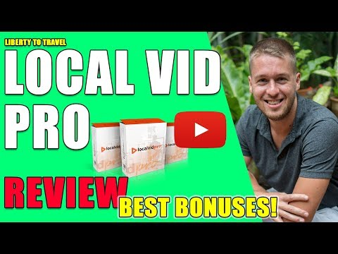 Local Vid Pro Review -  🚀 DO NOT BUY Local Vid Pro Without My 😝 Crazy 😝 Bonus Bundle!