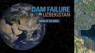 Dam Failure in Uzbekistan
