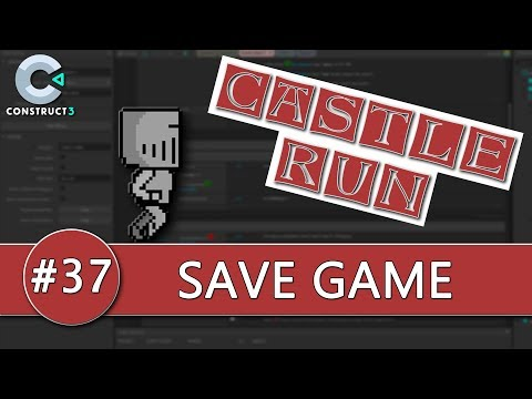 Construct 3 Tutorial #37 - CASTLE RUN - Save Game thumbnail