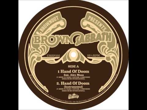 Brownout presents ''Brown Sabbath'' (feat. Alex Maas) - Hand Of Doom (Black Sannath cover)