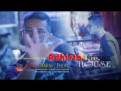 Adhista kembali Guncang Keban 1 - Muba dgn House Music nya
