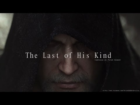 Epic Emotional Music - The Last of His Kind