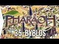 Pharaoh ► Mission 35 Byblos (No Exports!) - [1080p Widescreen] - Let's Play Game