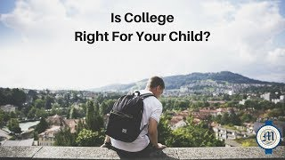 Is College the Best Option for Your Child? | Catherine Marrs