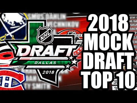 2018 NHL MOCK DRAFT - Sabres, Hurricanes, Canadiens Lottery Wins Top 3 / Entry Draft Predictions