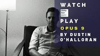 Dustin O'Halloran: Opus 9