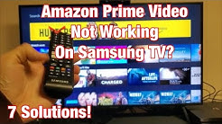 Amazon Prime Video NOT WORKING on Samsung Smart TV? FIXED (7 Solutions)