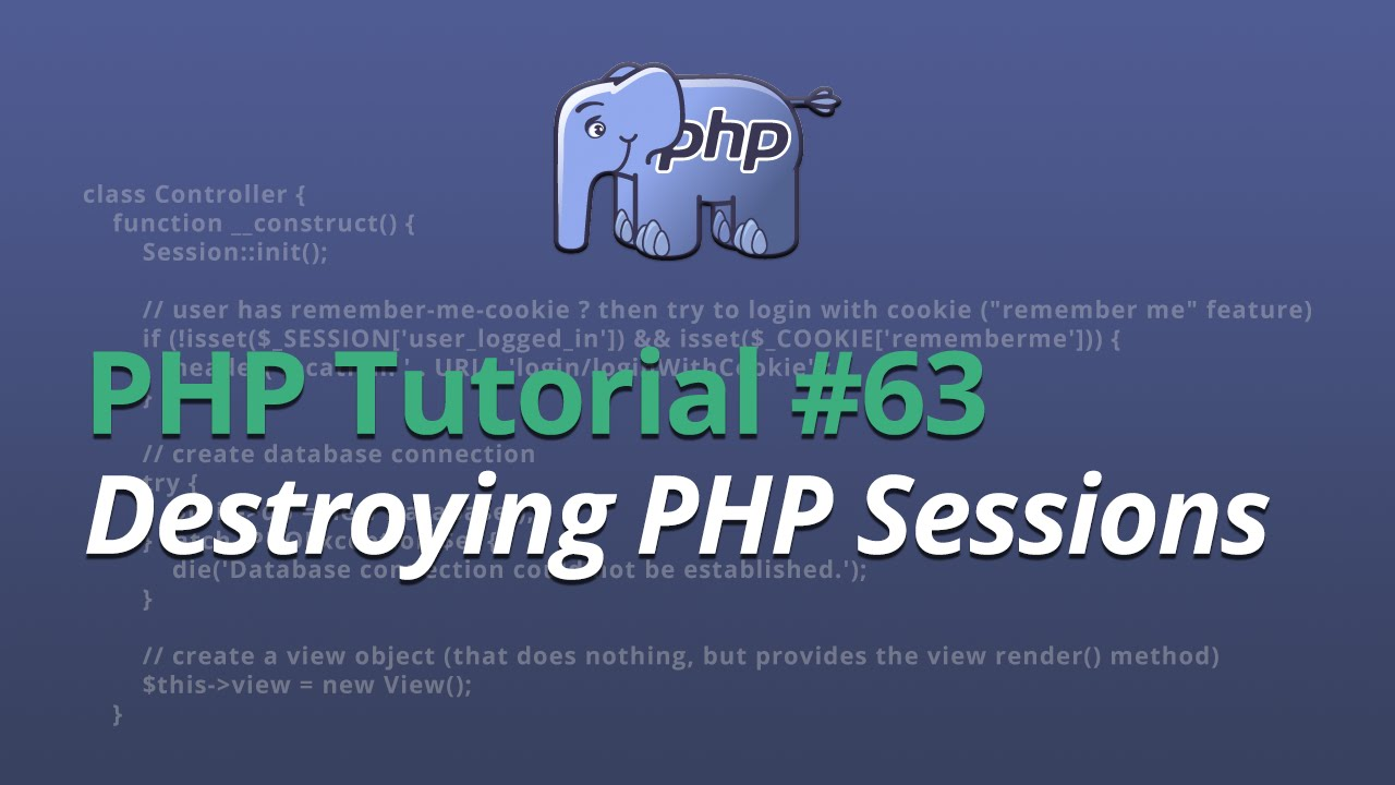 PHP Tutorial - #63 - Destroying PHP Sessions