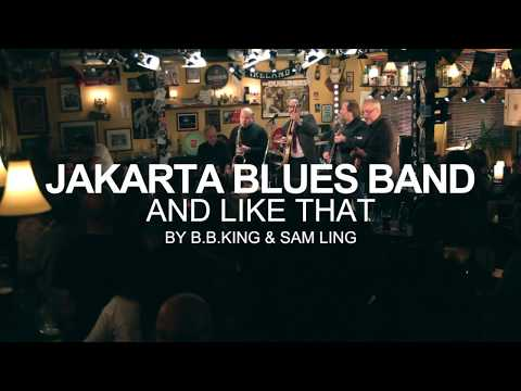 LIVE AT THE PUB :: Jakarta Blues Band :: And Like That