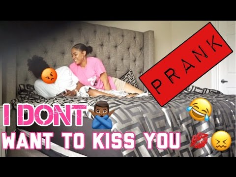 I DONT WANT TO KISS YOU PRANK ON GIRLFRIEND!!!