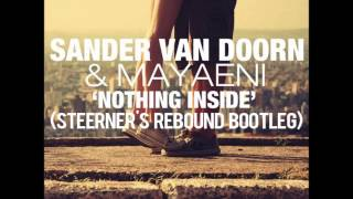 Sander van Doorn & Mayaeni - Nothing Inside (Steerner
