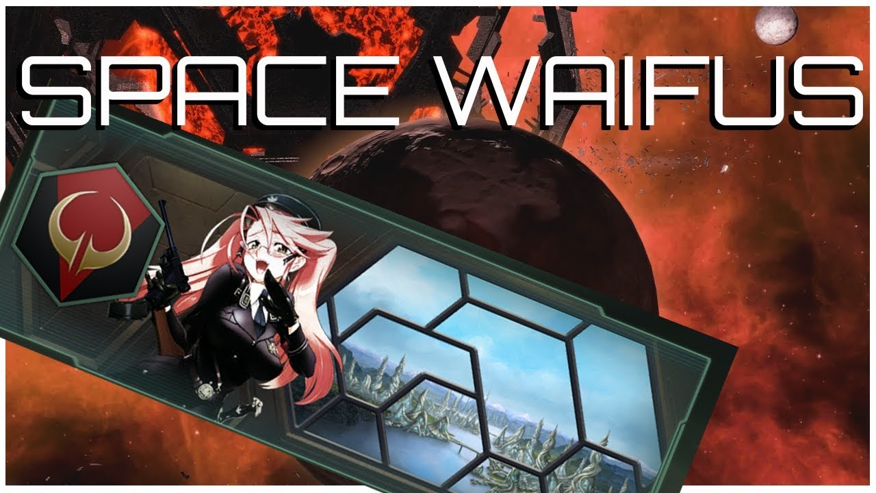 Stellaris Waifus - Has Modding Gone Too Far? - wetube24 com