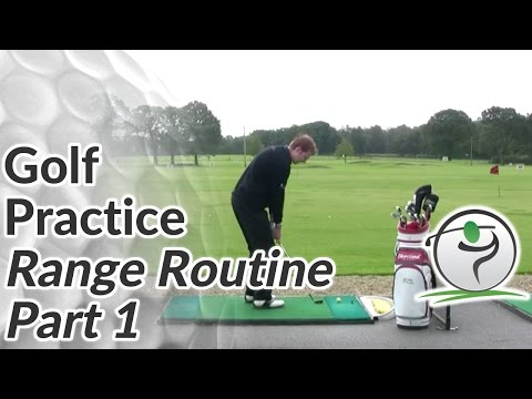 Golf Practice Routine: How To Make Every Range Session Count Part 1