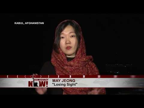 "Live from Kabul: May Jeong Says Military Victory in Afghanistan War is ""Delusional"""