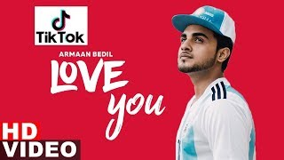 Love You (TIK TOK) | Armaan Bedil | Latest Punjabi Songs 2019 | Speed Records