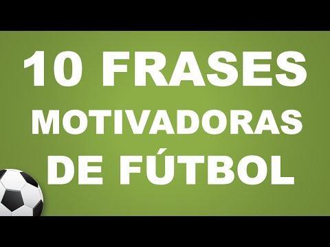 10 Frases De Fútbol Muy Motivadoras Youtube