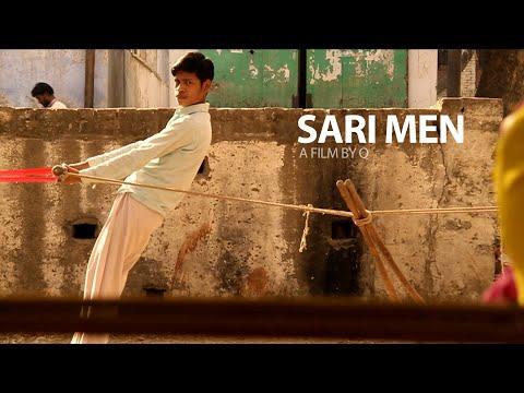 Sari Men, A Film By Q