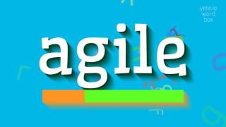 """How to say """"agile""""! (High Quality Voices)"""