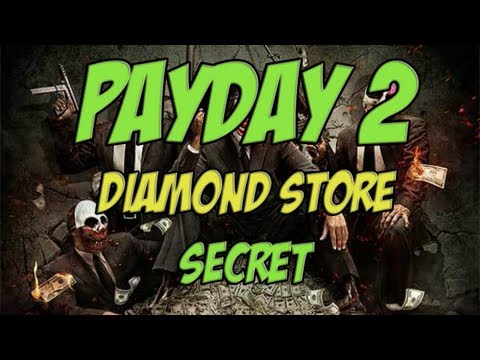 Payday 2 - Update 11 New Mission - SECRET SAFE CONTENTS - Diamond Store Walkthrough