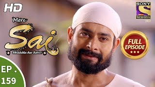 Mere Sai - Ep 159 - Full Episode - 4th May, 2018