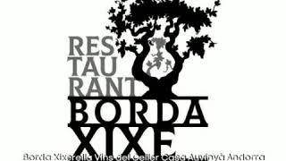 Borda Xixerella Restaurant la Massana tenim vins d'Andorra de Casa Auvinyà celler a Sant Julià Lòria