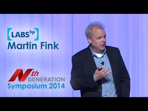 Nth Symposium 2014- Martin Fink, HP CTO & EVP of HP Labs