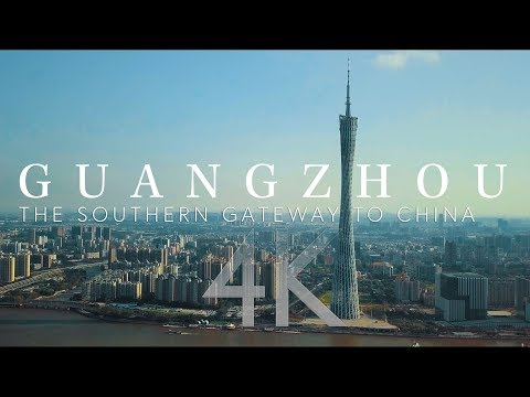 Guangzhou: The Southern Gateway to China 4K Aerial Photography, China 航拍