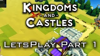 Kingdoms and castles release letsplay/walkthrough/gameplay part 1