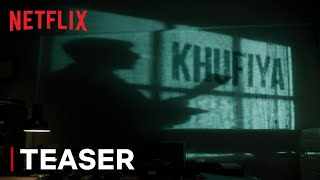 Khufiya | Official Teaser | Vishal Bhardwaj, Ali Fazal, Tabu, Wamiqa Gabbi | Netflix India
