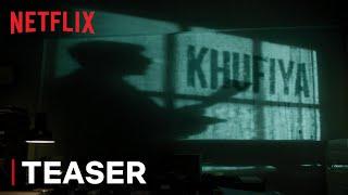 Download Khufiya   Official Teaser   Vishal Bhardwaj, Ali Fazal, Tabu, Wamiqa Gabbi   Netflix India