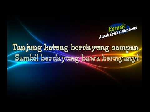 Tanjung Katung versi Joget ~ Karaoke No Vocal