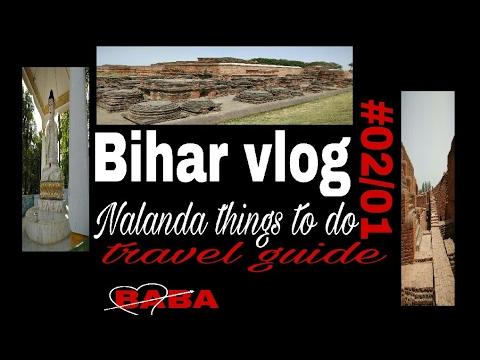India tour {Bihar vlog}#02/01 Nalanda things to do.