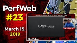PerfWeb 23 Extracorporeal Membrane Oxygenation ECMO economics, therapy and cost control / quality